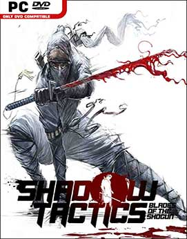 Shadow Tactics Blades of the Shogun Download